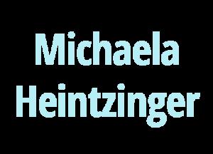 Michaela-Heintzinger